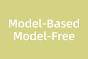 學習強化學習無法避開的兩個詞:Model-Based與Model-Free